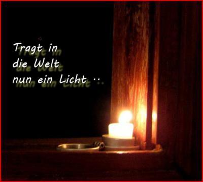 Tragt In Die Welt Ein Licht