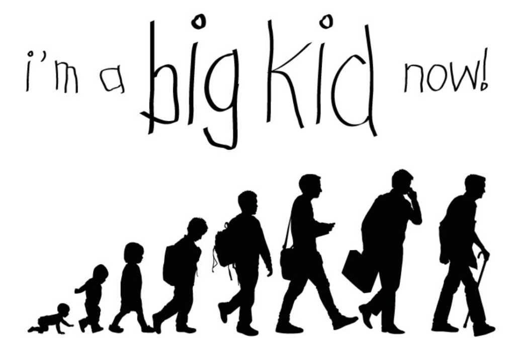 im a big kid now